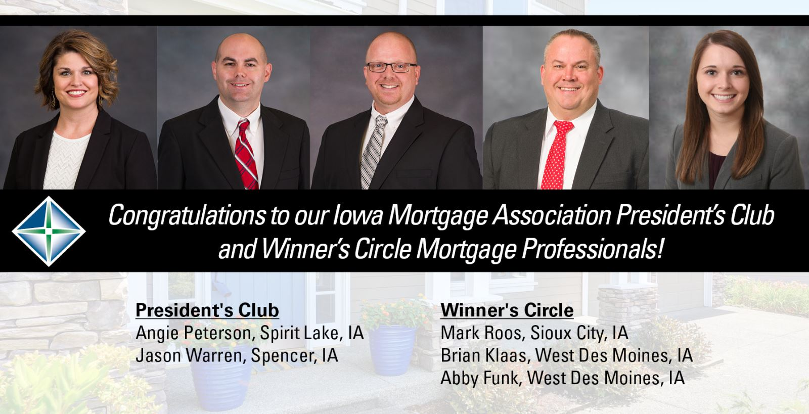 Images of our Presidents and Winner circles mortgage bankers