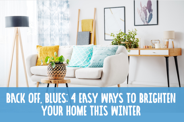 image of 4 easy ways to brighten your home this winter.