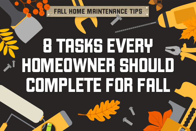 "Image of fall background stating ""8 Tasks Every Homeowner Should Complete for fall."""