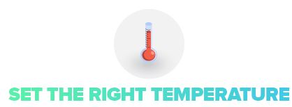 Image of a thermometer stating set the right temperature