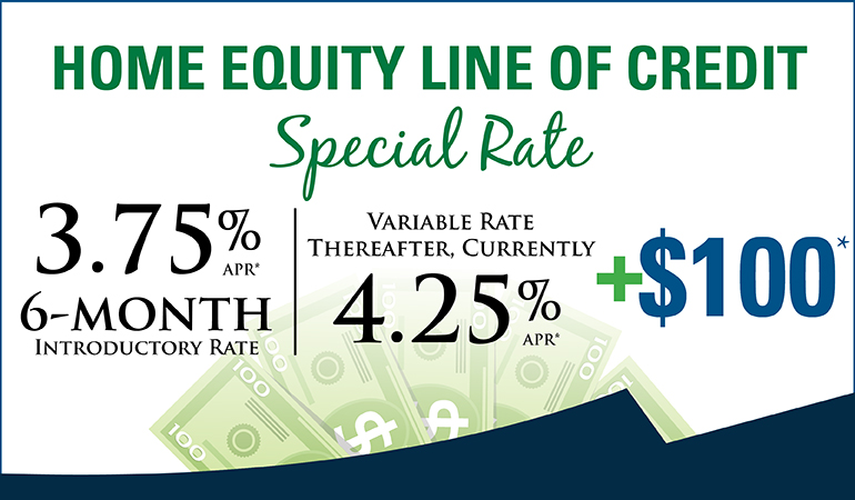 Image of a Home Equity line of Credit special 3.75% for 6-month and 4.25% thereafter plus $100
