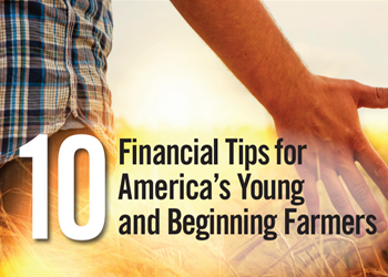 Financial Tips for America's Young and Beginning Farmers