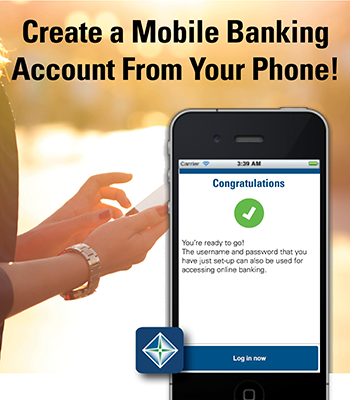 Image of a women holding a smartphone stating create a mobile banking account from your phone!