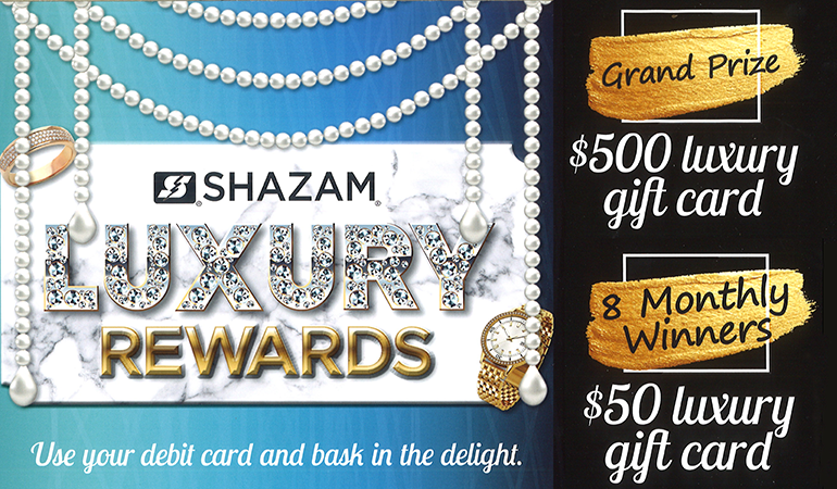 Image of Shazam rewards, use your debit card for chances to win a $500 or $50 luxury gift card
