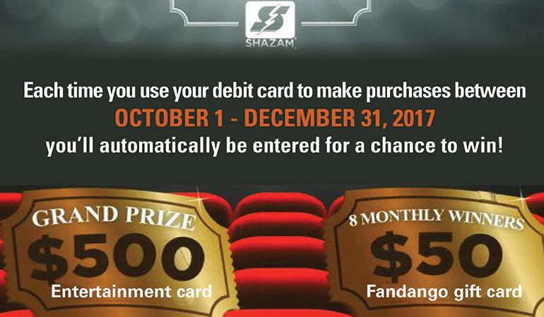 Image of Shazam Movie Time rewards. Use your debit card for chances to win $500 or $50 gift card