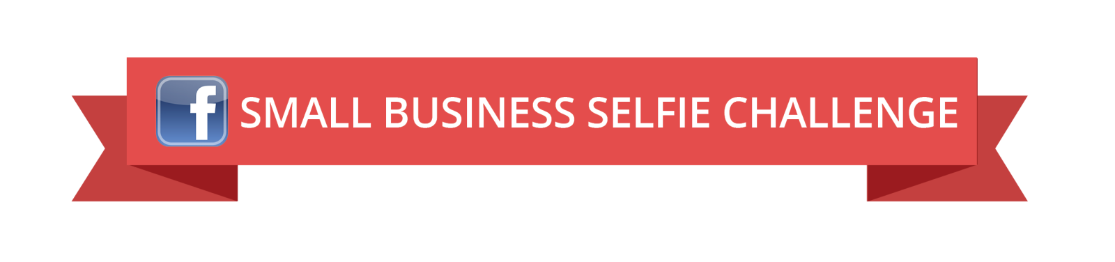 Facebook Small Business Selfie Challenge