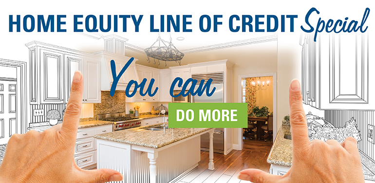 Image of hands with a kitchen vision stating you can do more with a home equity line of credit