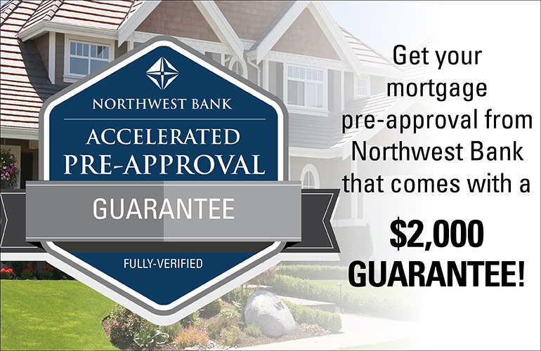 image of the guarantee loan approval that states get your mortgage pre-approval from Northwest Bank that comes with a 2,000 guarantee